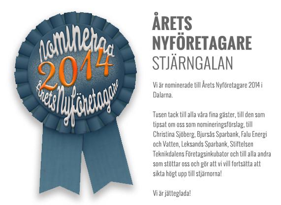 Nominerade till Årets Nyföretagare i Dalarna 2014.